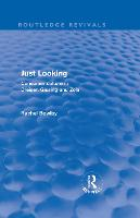 Just Looking: Consumer Culture in Dreiser, Gissing and Zola - Routledge Revivals (Hardback)