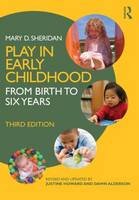 Play in Early Childhood: From Birth to Six Years (Paperback)