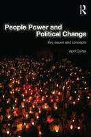 People Power and Political Change: Key Issues and Concepts (Paperback)