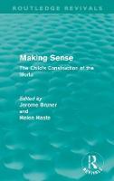Making Sense: The Child's Construction of the World - Routledge Revivals (Hardback)