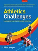 Athletics Challenges: A Resource Pack for Teaching Athletics (Paperback)