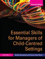 Essential Skills for Managers of Child-Centred Settings (Paperback)