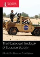 The Routledge Handbook of European Security (Hardback)
