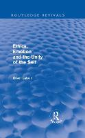 Ethics, Emotion and the Unity of the Self - Routledge Revivals (Hardback)