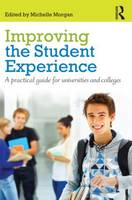 Improving the Student Experience: A practical guide for universities and colleges (Paperback)