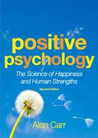 Positive Psychology: The Science of Happiness and Human Strengths (Paperback)