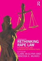 Rethinking Rape Law: International and Comparative Perspectives (Paperback)