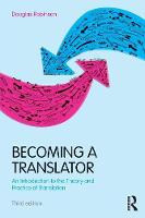 Becoming a Translator: An Introduction to the Theory and Practice of Translation (Paperback)