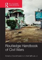 Routledge Handbook of Civil Wars (Hardback)