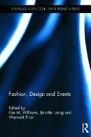 Fashion, Design and Events - Routledge Advances in Event Research Series (Hardback)