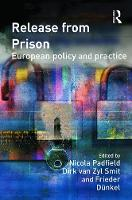Release from Prison: European Policy and Practice (Paperback)