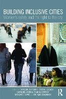 Building Inclusive Cities: Women's Safety and the Right to the City (Paperback)