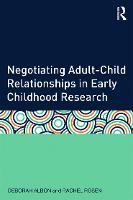 Negotiating Adult-Child Relationships in Early Childhood Research (Paperback)