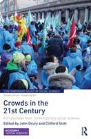 Crowds in the 21st Century: Perspectives from contemporary social science - Contemporary Issues in Social Science (Hardback)