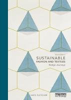 Sustainable Fashion and Textiles