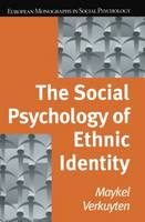 The Social Psychology of Ethnic Identity - European Monographs in Social Psychology (Paperback)