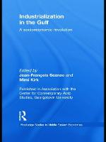 Industrialization in the Gulf: A Socioeconomic Revolution (Paperback)