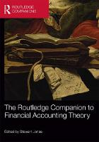 The Routledge Companion to Financial Accounting Theory - Routledge Companions in Business, Management and Marketing (Hardback)