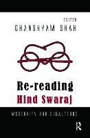 Re-reading Hind Swaraj: Modernity and Subalterns (Hardback)