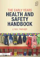 The Early Years Health and Safety Handbook (Paperback)