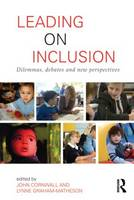 Leading on Inclusion: Dilemmas, debates and new perspectives (Paperback)