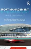 Sport Management in the Middle East: A Case Study Analysis (Hardback)