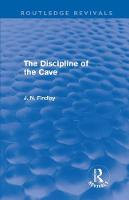 The Discipline of the Cave - Routledge Revivals (Hardback)