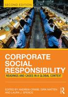 Corporate Social Responsibility: Readings and Cases in a Global Context (Paperback)
