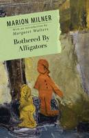Bothered By Alligators (Paperback)