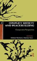 Conflict Society and Peacebuilding: Comparative Perspectives - Ethics, Human Rights and Global Political Thought (Hardback)
