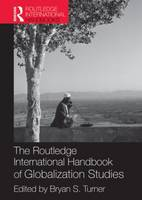 The Routledge International Handbook of Globalization Studies - Routledge International Handbooks (Paperback)