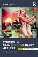 Studies in Trans-Disciplinary Method: After the Aesthetic Turn - Interventions (Paperback)