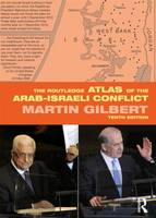 The Routledge Atlas of the Arab-Israeli Conflict - Routledge Historical Atlases (Paperback)