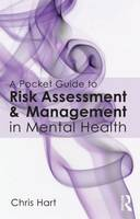 A Pocket Guide to Risk Assessment and Management in Mental Health (Paperback)