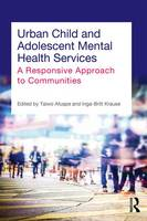 Urban Child and Adolescent Mental Health Services: A Responsive Approach to Communities (Paperback)