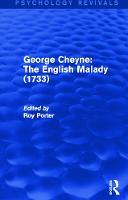 George Cheyne: The English Malady (1733) (Psychology Revivals) - Psychology Revivals (Hardback)