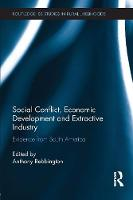 Social Conflict, Economic Development and Extractive Industry: Evidence from South America (Paperback)