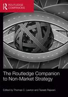 The Routledge Companion to Non-Market Strategy (Hardback)