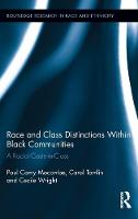 Race and Class Distinctions Within Black Communities: A Racial-Caste-in-Class - Routledge Research in Race and Ethnicity (Hardback)