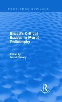 Broad's Critical Essays in Moral Philosophy - Routledge Revivals (Hardback)