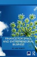 Finance for Small and Entrepreneurial Business - Routledge Masters in Entrepreneurship (Paperback)