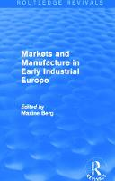Markets and Manufacture in Early Industrial Europe - Routledge Revivals (Hardback)