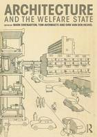 Architecture and the Welfare State (Hardback)
