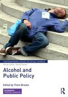Alcohol and Public Policy - Contemporary Issues in Social Science (Hardback)