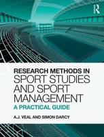 Research Methods in Sport Studies and Sport Management: A Practical Guide (Hardback)