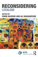Reconsidering Localism - RTPI Library Series (Paperback)