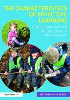 The Characteristics of Effective Learning: Creating and capturing the possibilities in the early years (Paperback)