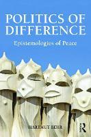 Politics of Difference: Epistemologies of Peace (Hardback)