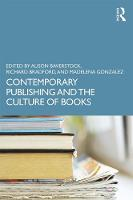 Contemporary Publishing and the Culture of Books (Hardback)