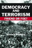 Democracy and Terrorism: Friend or Foe? - Political Violence (Paperback)
